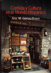 """Cover of """"Food and Culture in the Hispanic World"""""""