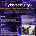 Flyer For Cybersecurity + Portuguese Language Summer Camp